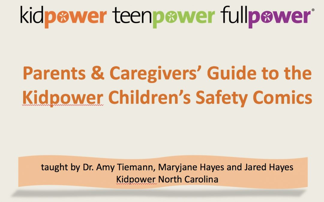 "A new webinar:  ""Parents & Caregivers' Guide to the Kidpower Children's Safety Comics"""